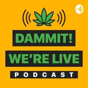 Dammit We're Live! by Dammit Mane
