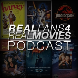 Real Fans 4 Real Movies (RF4RM) Podcast by Real Fans 4 Real Movies