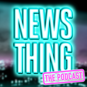 News Thing - The Podcast by Sam Delaney & Andy Dawson