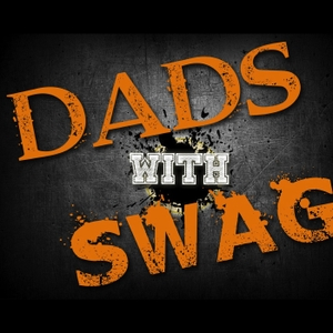 Dads With Swag by Dads with Swag