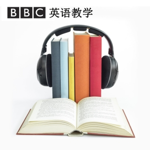Learning English for China by BBC Radio