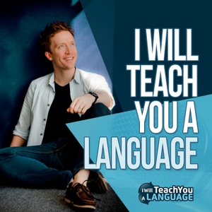I Will Teach You A Language | Weekly Motivation and Language Learning Tips to Help You Become Fluent in Any Language by Olly Richards - Polyglot and Language Expert