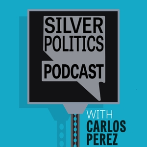 Silver Politics Podcast by Carlos Perez