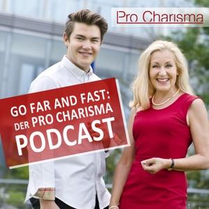 Go Far and Fast: Der Pro Charisma Podcast by Julia Sobainsky und Fynn Fenselau (Pro Charisma)
