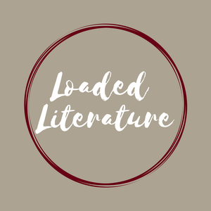 Loaded Literature by Loaded Literature