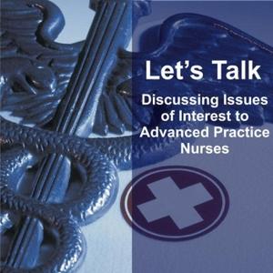 Let's Talk: Conversations About APNs by Lets Talk-Conversations on APN