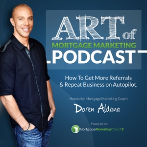 Art of Mortgage Marketing by Doren Aldana