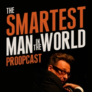 The Smartest Man in the World by Greg Proops