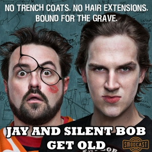 Jay & Silent Bob Get Old by SModcast Network