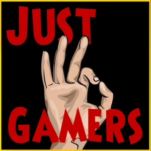 Just OK Gamers - A Video Gaming and Comedy Podcast by Just OK Gamers : Gweedo, Wally, Milpool, Nasty
