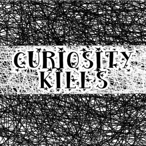 Curiosity Kills Podcast by Curiosity Kills Podcast