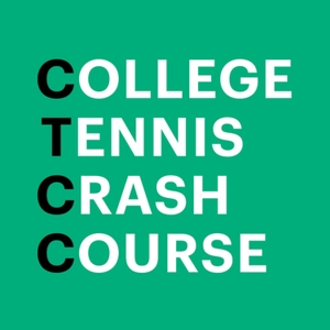 College Tennis Crash Course (CTCC) by Tanner Stump