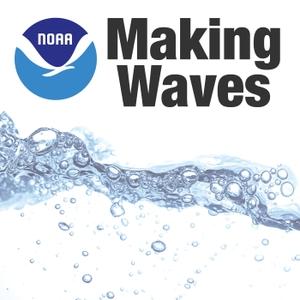 NOAA: Making Waves by National Ocean Service