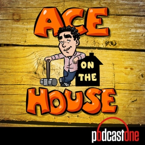 Ace On The House by PodcastOne / Carolla Digital