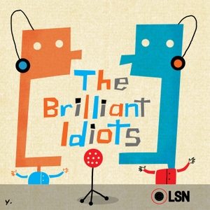 The Brilliant Idiots by Charlamange Tha God and Andrew Schulz