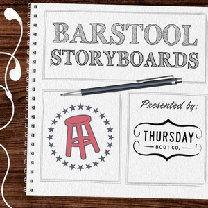 Storyboards by Barstool Sports, Inc