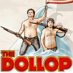 The Dollop with Dave Anthony and Gareth Reynolds by All Things Comedy | Wondery