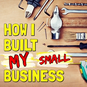 How I Built My Business &...  l by Business Solutions Network   BSN