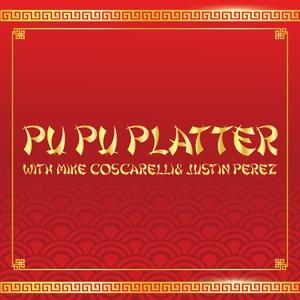 Pu Pu Platter by Mike Coscarelli and Justin Per