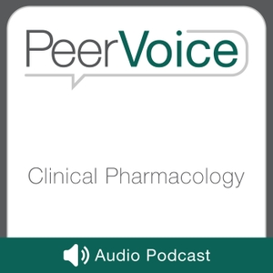 PeerVoice Clinical Pharmacology Audio by PeerVoice