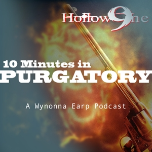 Hollow9ine's 10 Minutes in Purgatory - A Wynonna Earp Podcast by Hollow9ine Network
