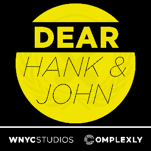 Dear Hank & John by WNYC Studios and Complexly