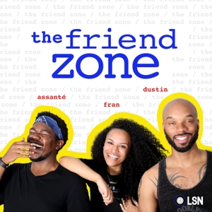 The Friend Zone by Loud Speakers Network