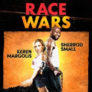 Race Wars by Kurt Metzger and Sherrod Small