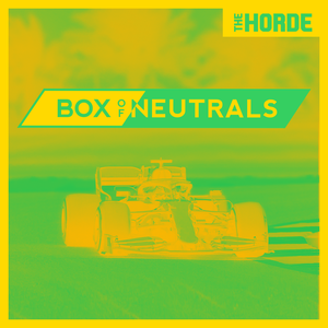 Box of Neutrals F1 Podcast by The Horde