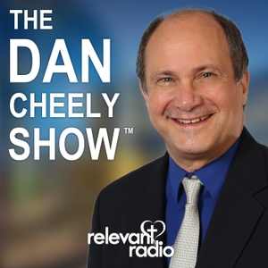 The Dan Cheely Show by Relevant Radio