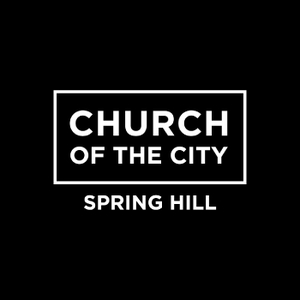 Church of the City - Spring Hill by Church of the City