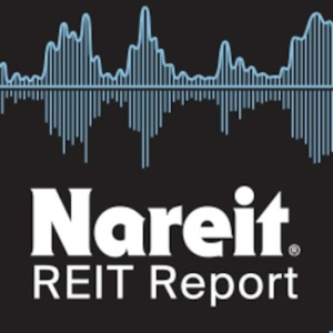 Nareit's REIT Report Podcast by Nareit