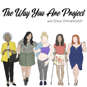 » The Way You Are Project by Erica Ormanovich