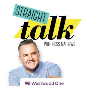 Straight Talk with Ross Mathews by Westwood One Podcast Network