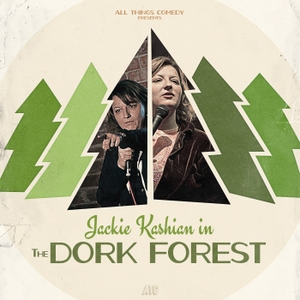 The Dork Forest by Jackie Kashian