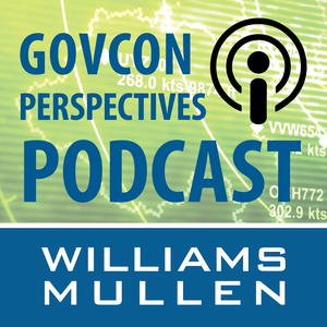 Williams Mullen GovCon Perspectives by Williams Mullen - Government Contracts Practice