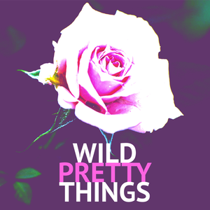 Wild Pretty Things by Jarret Green