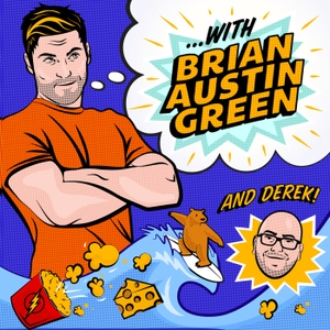 ...with Brian Austin Green podcast by Brian Austin Green