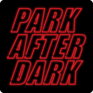 Trailer Park Boys Presents: Park After Dark by Bubbles, Ricky, Julian