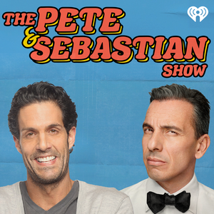 The Pete and Sebastian Show by iHeartRadio