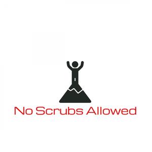 No Scrubs Allowed Podcast! by Travis Kilpatrick, Brandon Seal