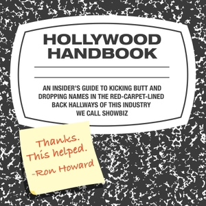 Hollywood Handbook by Earwolf and Hayes Davenport, Sean Clements
