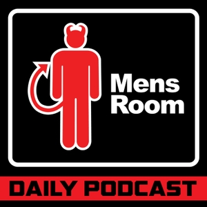 The Mens Room Daily Podcast by The Mens Room Daily Podcast