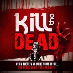 Kill the Dead by Kill the Dead