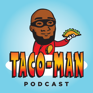 Taco-Man by Channel 253