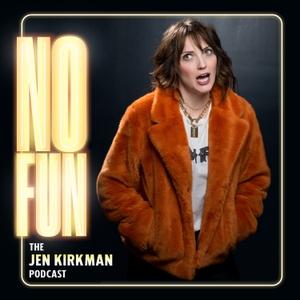 No Fun with Jen Kirkman by Misfit Toys