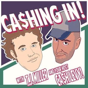 Cashing in with T.J. Miller by T.J. Miller, Cash Levy