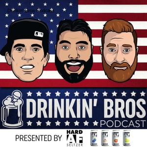Drinkin' Bros Podcast by Ross Patterson, Mat Best, Jarred Taylor, Evan Hafer
