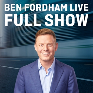 Ben Fordham: Full Show by Radio 2GB