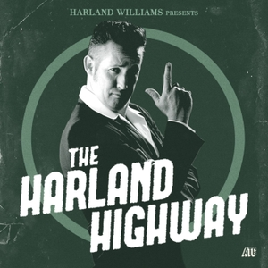 The Harland Highway by Harland Williams